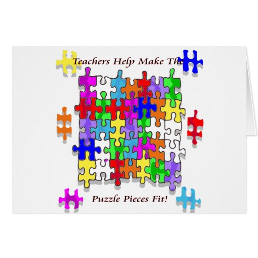 Teachers Help Make The Puzzle  Pieces Fit Greeting Cards