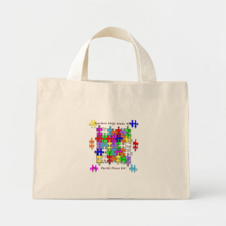 Teachers Help Make The Puzzle  Pieces Fit Mini Tote Bag