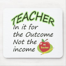 Teacher's Income Mouse Pad