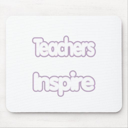 Teachers Inspire (puffy) Mouse Pad