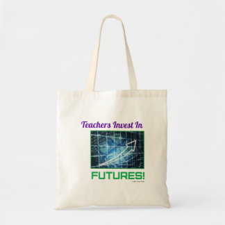 Teachers Invest in Futures Budget Tote Bag
