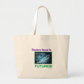 Teachers Invest in Futures Large Tote Bag