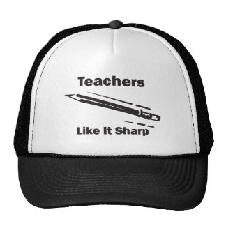 Teachers Like It Sharp Trucker Hat