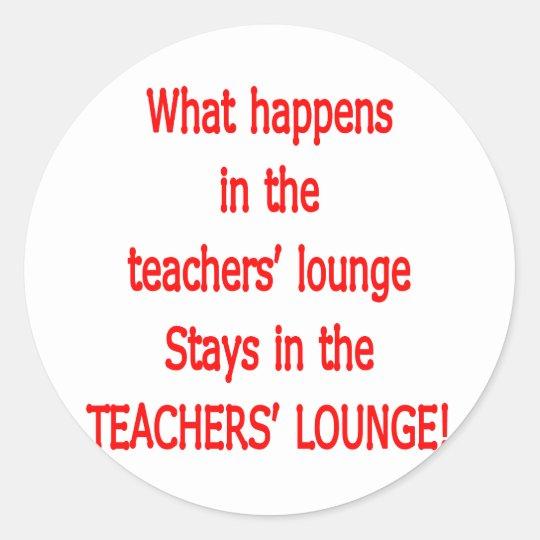 Teacher's Lounge Classic Round Sticker
