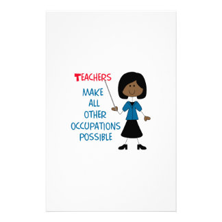 TEACHERS MAKE IT POSSIBLE STATIONERY