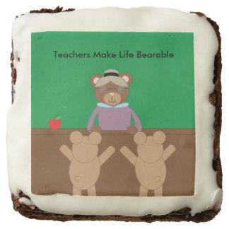 Teachers Make Life Bearable Chocolate Brownie