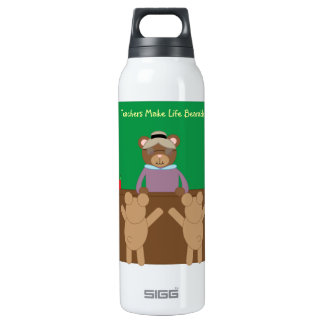 Teachers Make Life Bearable Liberty Bottle 16 Oz Insulated SIGG Thermos Water Bottle