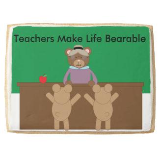 Teachers Make Life Bearable Shortbread Cookie