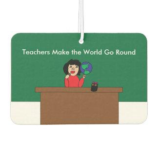 Teachers Make the World Go Round Air Freshener