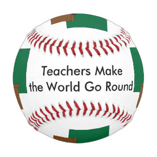 Teachers Make the World Go Round Baseball