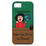 Teachers Make the World Go Round iPhone 5 Covers
