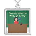Teachers Make the World Go Round Necklace