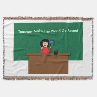 Teachers Make the World Go Round Throw