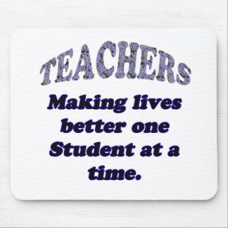 Teachers making lives better mouse pads