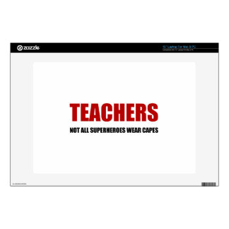 Teachers Not All Superheroes Wear Capes Laptop Skin