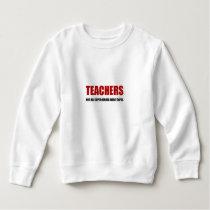 Teachers Not All Superheroes Wear Capes Sweatshirt