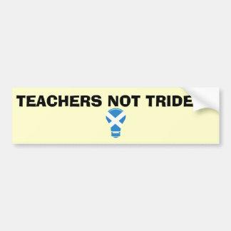 Teachers Not Trident Scottish Independence Sticker Car Bumper Sticker