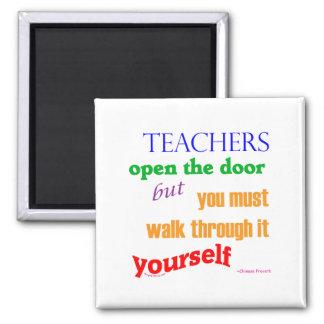 Teachers open the door... 2 inch square magnet