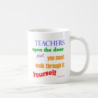Teachers open the door... coffee mug