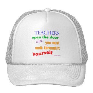 Teachers open the door... hat