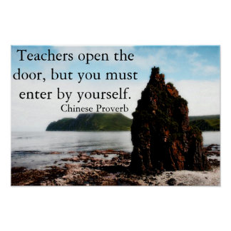 Teachers open the door Motivational Poster
