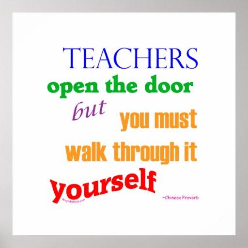 Teachers open the door... posters