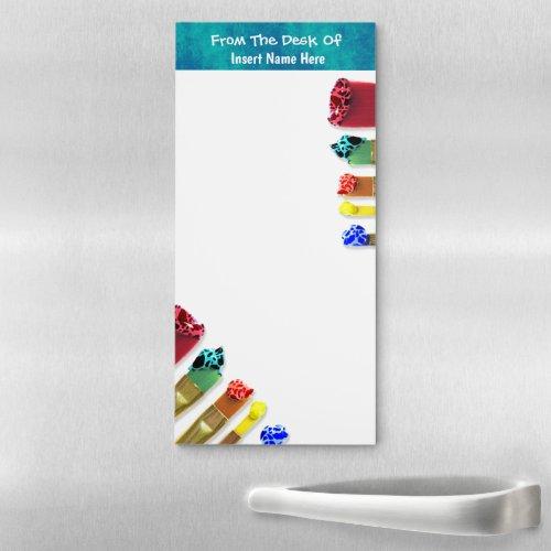 Teachers paint brushes artist print  INSERT NAME Magnetic Notepad