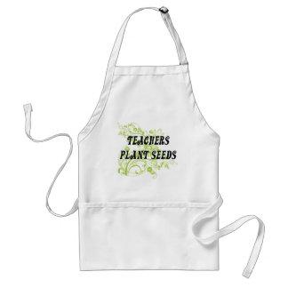 TEACHERS PLANT SEEDS ADULT APRON