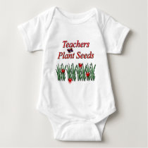 Teachers Plant Seeds Baby Bodysuit