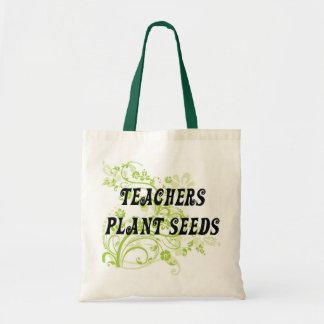 TEACHERS PLANT SEEDS BUDGET TOTE BAG