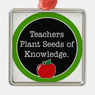teachers plant seeds metal ornament