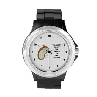 Teachers Plant The Seeds Of The Future (Bean Seed) Wrist Watches