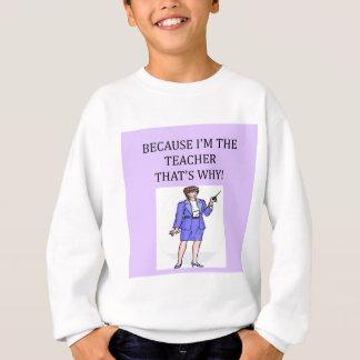 teachers & professors sweatshirt