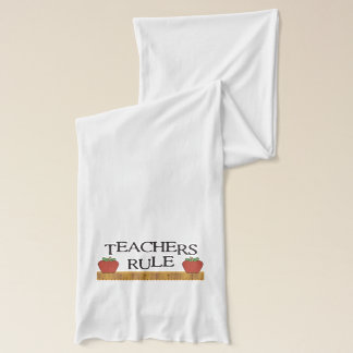 Teachers Rule Scarf