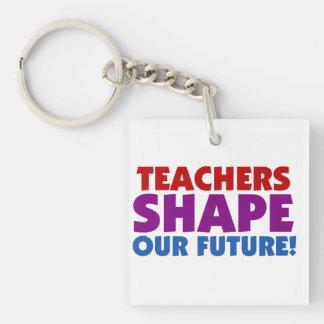 Teachers Shape Our Future Double-Sided Square Acrylic Keychain