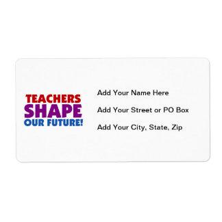Teachers Shape Our Future Label