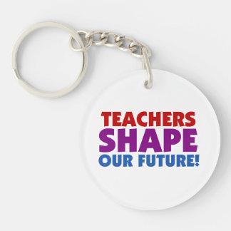 Teachers Shape Our Future Single-Sided Round Acrylic Keychain