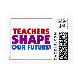Teachers Shape Our Future Stamp