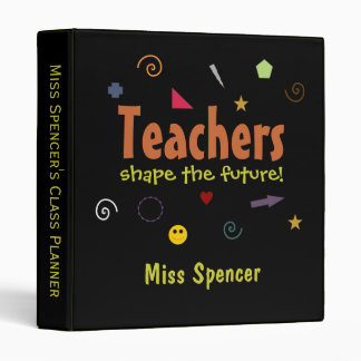 Teachers shape the future Binder