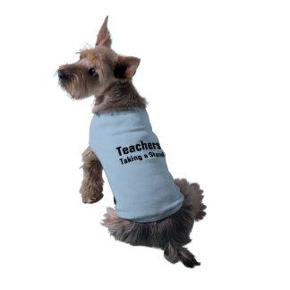 Teachers Taking a Stand Doggie Tank Top Pet Shirt