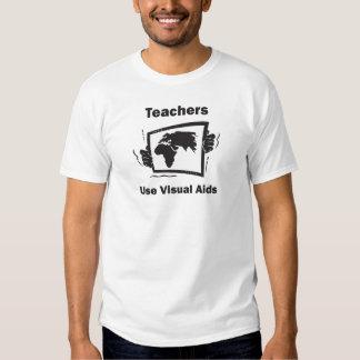 Teachers Use Visual Aids Shirt