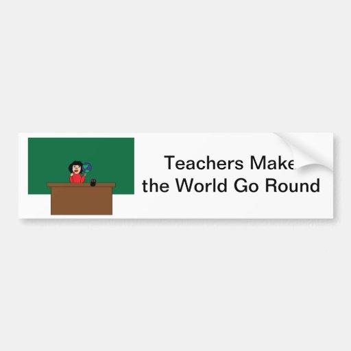 Teachers World Go Round Bumper Sticker