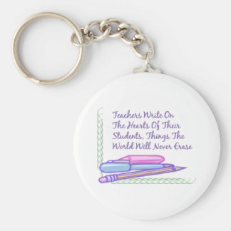 Teachers Write On The Hearts Of Their Students... Basic Round Button Keychain