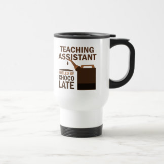 Teaching Assistant (Funny) Chocolate 15 Oz Stainless Steel Travel Mug