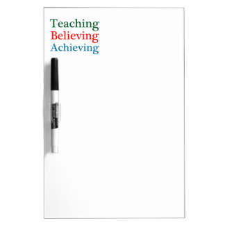 Teaching Believing Achieving Dry-Erase Whiteboards