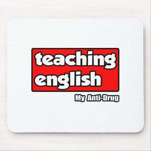 Teaching English...My Anti-Drug Mouse Pad
