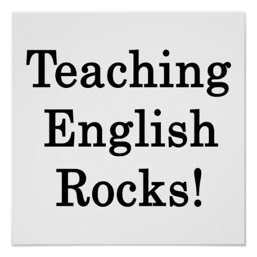 Teaching English Rocks Posters