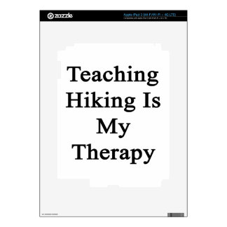 Teaching Hiking Is My Therapy Decals For iPad 3