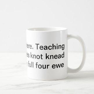 Teaching Homophones Mug