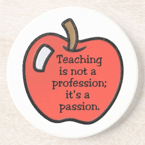 Teaching Is A Passion Coaster